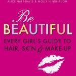 BE BEAUTIFUL – ALICE HART-DAVIS & MOLLY HINDHAUGH