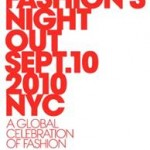 FASHION'S NIGHT OUT: NEW YORK LEADS GLOBAL EXTRAVGANZA ON SEPTEMBER 10
