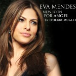 EVA MENDES, THE NEW FACE OF ANGEL BY THIERRY MUGLER