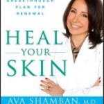 HEAL YOUR SKIN – A New Book by Dermatologist Ava Shamban