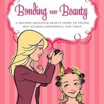 BOOK REVIEW – BONDING OVER BEAUTY BY ERIKA KATZ
