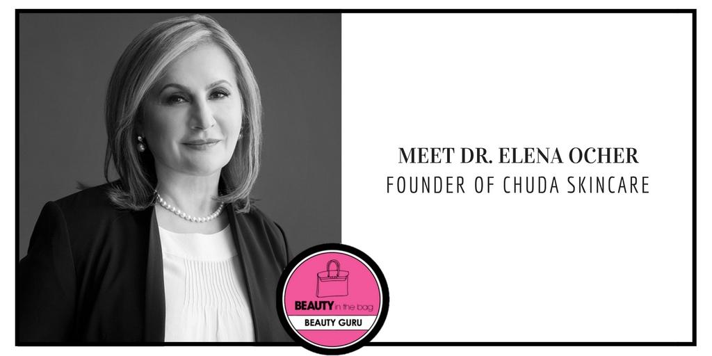 Elena Ocher Founder Of Chuda Skincare